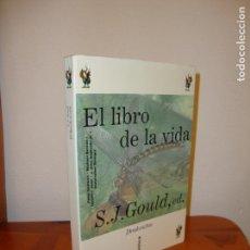Libros de segunda mano: EL LIBRO DE LA VIDA - S. J. GOULD (ED.) - CRÍTICA DRAKONTOS, MUY BUEN ESTADO, MUY RARO. Lote 133051698
