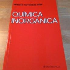 Libros de segunda mano de Ciencias: QUÍMICA INORGÁNICA 2.ª ED. ENRIQUE GUTIÉRREZ RÍOS. REVERTÉ, 2003. Lote 133077514