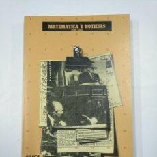 Libros de segunda mano de Ciencias: MATEMATICA Y NOTICIAS. ROIG, - PERE. - TDK352. Lote 133089262