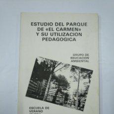 Libros de segunda mano: ESTUDIO DEL PARQUE DE EL CARMEN Y SU UTILIZACIÓN PEDAGÓGICA. LOGROÑO. LA RIOJA. TDK352. Lote 133091102