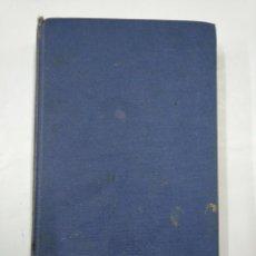 Libros de segunda mano de Ciencias: MATEMÁTICA FINANCIERA CON NOCIONES DE CÁLCULO ACTUARIAL. LÓBEZ URQUIA, JOSÉ. 1959 TDK352. Lote 133096254