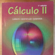 Libros de segunda mano de Ciencias: CÁLCULO II 7.ª ED. LARSON, HOSTETLER, EDWARDS. EDICIONES PIRÁMIDE, 2003. Lote 133143186