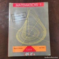 Libros de segunda mano de Ciencias: MATEMÁTICAS I - MIGUEL DE GUZMÁN; JOSÉ COLERA. Lote 133105594