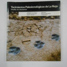 Libros de segunda mano - YACIMIENTOS PALEOICNOLÓGICOS DE LA RIOJA (HUELLAS DE DINOSAURIO) - MORATALLA GARCÍA, JOAQUÍN. TDKLT - 133247838