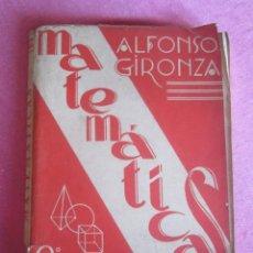 Libros de segunda mano de Ciencias - MATEMATICAS SEGUNDO CURSO ALFONSO GIRONZA 1965 - 133520378