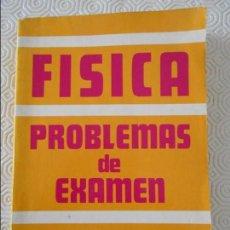 Libros de segunda mano de Ciencias: FISICA. PROBLEMAS DE EXAMEN. ALBINO ARENAS GOMEZ. EDICIONES CIENTIFICAS, MADRID 1987. RUSTICA. 355 P. Lote 133526342