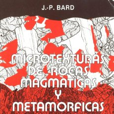 Libros de segunda mano: MICROTEXTURAS DE ROCAS MAGMÁTICAS Y METAMÓRFICAS. MASSON, 1985. Lote 133552446