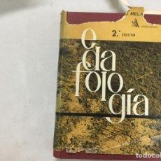 Libros de segunda mano: TRATADO DE EDAFOLOGIA Y SUS DISTINTAS APLICACIONES. PEDRO MELA MELA. Lote 133647238