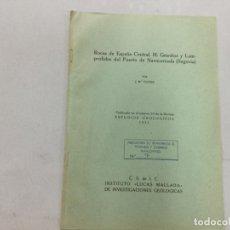 Libros de segunda mano: ROCAS DE ESPANA CENTRAL, III PORFIDOS Y LAMPROFIDOS DEL PUERTO DE NAVACERRADA. ESTUDIOS GEOL. Lote 133651026