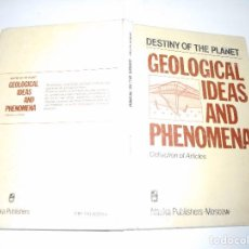 Libros de segunda mano: DESTINY OF THE PLANET. GEOLOGICAL IDEAS AND PHENOMENA Y90117 . Lote 133704106
