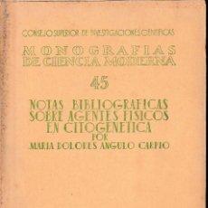 Libros de segunda mano de Ciencias: NOTAS BIBLIOGRÁFICAS SOBRE AGENTES FÍSICOS EN CITOGENÉTICA (Mª D. ANGULO 1955) SIN USAR. Lote 133714174
