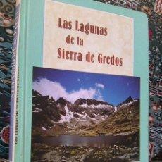 Libros de segunda mano: FELIU SUAREZ, JUAN ANDRÉS - LAS LAGUNAS DE LA SIERRA DE GREDOS (CAJA DUERO, 1997) - ESCASO. Lote 133719258