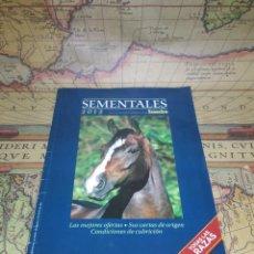 Libros de segunda mano: SEMENTALES 2012- CON LA GARANTIA INFORMATIVA DE ECUESTRE- TODAS LAS RAZAS. Lote 133763582