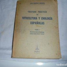 Libros de segunda mano: TRATADO PRACTICO DE VITICULTURA Y ENOLOGIA ESPAÑOLAS.TOMOI.-JUAN MARCILLA ARRAZOLA.MADRID 1949. Lote 133768030