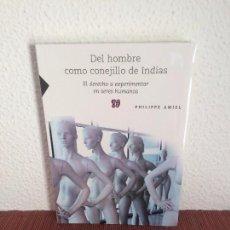 Libros de segunda mano: DEL HOMBRE COMO CONEJILLO DE INDIAS - PHILIPPE AMIEL - FCE. Lote 133816542