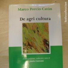 Libros de segunda mano: DE AGRI CULTURA MARCO PORCIO CATÓN TECNOS 2009 197PP. Lote 133819290