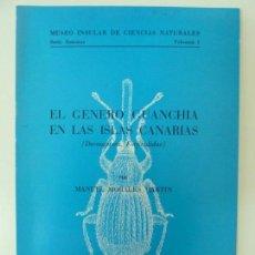 Libros de segunda mano: EL GENERO GUANCHIA EN LAS ISLAS CANARIAS. MORALES MARTÍN. TENERIFE 1978. Lote 133820590