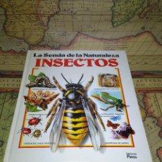 Libros de segunda mano: LA SENDA DE LA NATURALEZA INSECTOS EDICIONES PLESA. Lote 133821530
