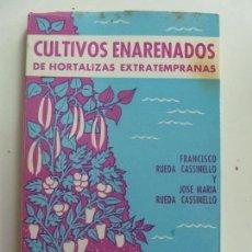 Libros de segunda mano: CULTIVOS ENARENADOS DE HORTALIZAS EXTRATEMPRANAS. . Lote 133824650