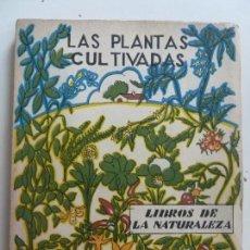 Libros de segunda mano: LAS PLANTAS CULTIVADAS. ESPASA 1960. Lote 133824718
