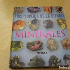 Libros de segunda mano: MINERALES DUDÁ, RUDOLF ; LÓPEZ GARCÍA, MARÍA TERESA TIKAL (2009) 475PP. Lote 133829646