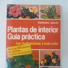 Libros de segunda mano: PLANTAS DE INTERIOR. GUÍA PRÁCTICA. Lote 133903234