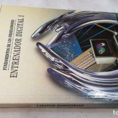 Libros de segunda mano de Ciencias: FUNDAMENTOS DE LOS ORDENADORES-ENTRENADOR DIGITAL I.DISEÑO ELECTRONICO.INGELEK. Lote 133904134