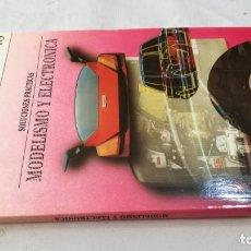 Libri di seconda mano: SOLUCIONES PRACTICAS-MODELISMO Y ELECTRONICA.DISEÑO ELECTRONICO.INGELEK. Lote 133907730