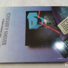 Libros de segunda mano de Ciencias: PARA AHORRAR ENERGIA-MANDOS A DISTANCIA.DISEÑO ELECTRONICO.INGELEK. Lote 133909154