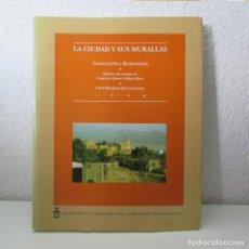Livros em segunda mão: LA CIUDAD Y SUS MURALLAS UNIVERSIDAD DE GRANADA 1996 CONSERVACIÓN Y RESTAURACIÓN Nº2. Lote 133952822