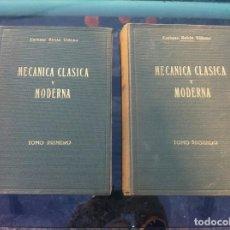 Libros de segunda mano de Ciencias: ENRIQUE BELDA VILLENA. MECÁNICA CLÁSICA Y MODERNA (2 TOMOS) ED. EDITORIAL MODERNA,1954, BILBAO. Lote 133963230