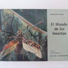 Libros de segunda mano: EL MUNDO DE LOS INSECTOS. WALTER LINSENMAIER. COLECCIÓN ODISEA Nº 16. Lote 133971990