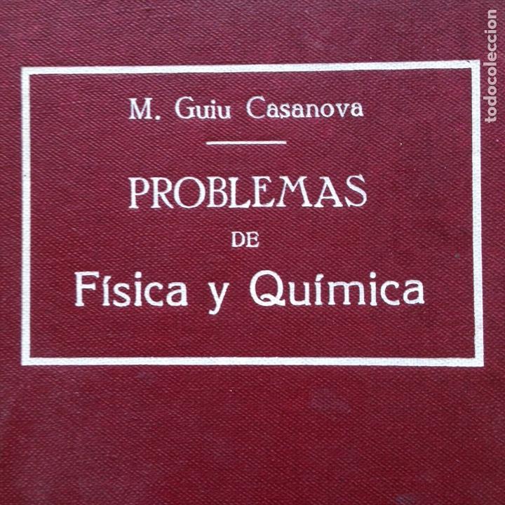 PROBLEMAS DE FÍSICA Y QUÍMICA M. GUIU CASANOVA (Libros de Segunda Mano - Ciencias, Manuales y Oficios - Física, Química y Matemáticas)