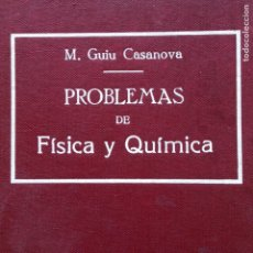 Second hand books of Sciences - Problemas de física y química M. Guiu Casanova - 134071095