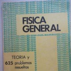 Libros de segunda mano de Ciencias: 625 PROBLEMAS RESUELTOS DE FISICA GENERAL. CAREL W. VAN DER MERWE. SCHAUM. MCGRAW HILL. Lote 134108890