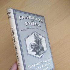 Libros de segunda mano de Ciencias: TRABAJOS DE TALLER - TRAZADO Y CALCULO DE LAS RUEDAS DENTADAS POR H. TRIER - 1945. Lote 134118294