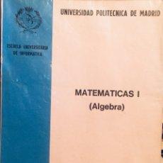 Libros de segunda mano de Ciencias: 1979, MATEMATICAS I (ÁLGEBRA). LUIS J. MATEO LÓPEZ.. Lote 134185130