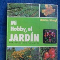 Libros de segunda mano: MI HOBBY EL JARDÍN BLUME. Lote 134257362