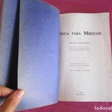 Libros de segunda mano de Ciencias: FISICA PARA MEDICOS - JULIO PALACIOS 1945. Lote 134275370