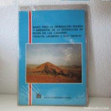 Libros de segunda mano: BASES ORDENACIÓN MINERA AMBIENTAL EXTRACCIÓN PICÓN CANARIAS (TENERIFE, LANZAROTE,GRAN CANARIA) IGME. Lote 134301678