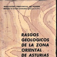Libros de segunda mano: RASGOS GEOLÓGICOS DE LA ZONA ORIENTAL DE ASTURIAS (MTNEZ. ÁLVAREZ 1965) SIN USAR, COMPLETO. Lote 134304654
