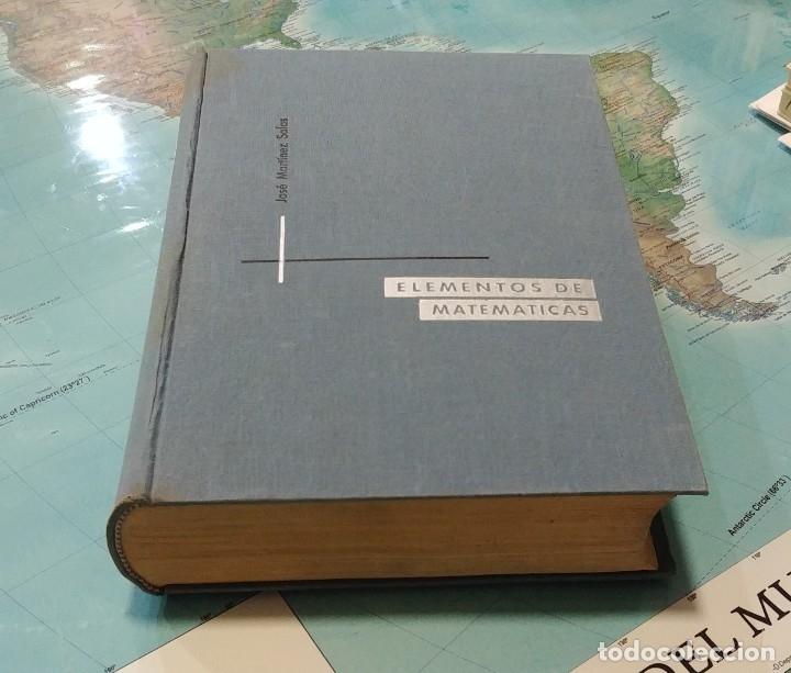 Libros de segunda mano de Ciencias: ELEMENTOS DE MATEMÁTICAS / POR JOSÉ MARTÍNEZ SALAS. VALLADOLID, 1966 (GRÁF. ANDRÉS MARTÍN). - Foto 5 - 132171138