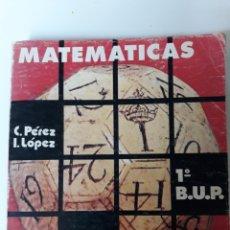 Libros de segunda mano de Ciencias: MATEMÁTICAS 1° BUP - ED. MIÑON 1976. Lote 134538619
