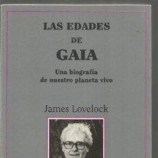 Libros de segunda mano de Ciencias: JAMES LOVELOCK. LAS EDADES DE GAIA. TUSQUETS METATEMAS. Lote 140524773