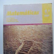 Libros de segunda mano de Ciencias: MATEMÁTICAS 1°BUP ED. SANTILLANA 1990. Lote 134561735