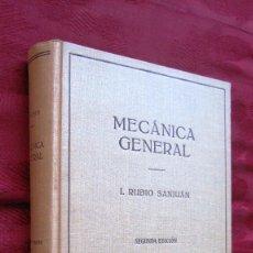 Libros de segunda mano de Ciencias: ED. LABOR: MECANICA GENERAL.RUBIO SANJUAN.479 PG.2ªED.1950. Lote 134612430