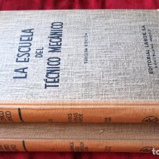 Libros de segunda mano de Ciencias: ED. LABOR: LA ESCUELA DEL TECNICO MECANICO.RUBIO SANJUAN.TOMOS 6 Y 7. 462,538 PG.3ªED.1955. Lote 134614374