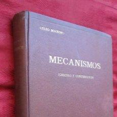 Libros de segunda mano de Ciencias: ED. DOSSAT: MECANISMOS,CALCULO Y CONSTRUCCION.CELSO MAXIMO. 640 PG.2ªED.1954.LOMO ALGO DESPEGADO. Lote 134780006