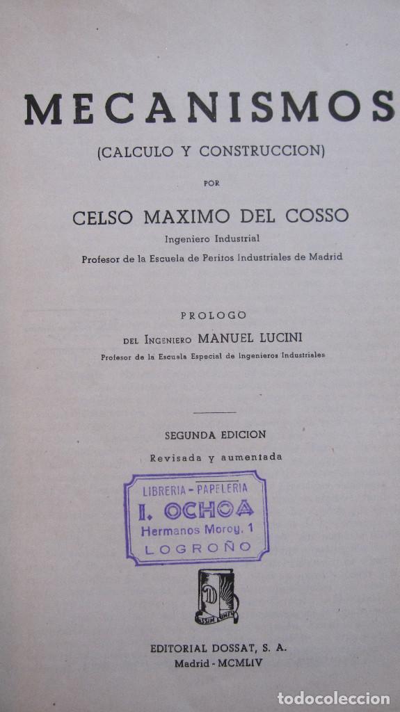 Libros de segunda mano de Ciencias: ED. DOSSAT: MECANISMOS,CALCULO Y CONSTRUCCION.CELSO MAXIMO. 640 PG.2ªED.1954.LOMO ALGO DESPEGADO - Foto 3 - 134780006