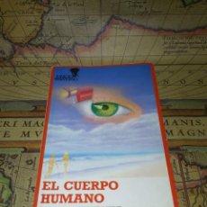 Libros de segunda mano: EL CUERPO HUMANO DANIEL ALIBERT-KOURAGUINE- 1986. Lote 134846198